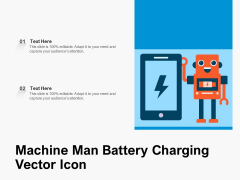 Machine Man Battery Charging Vector Icon Ppt PowerPoint Presentation File Example Introduction PDF