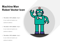 Machine Man Robot Vector Icon Ppt PowerPoint Presentation Gallery Backgrounds PDF
