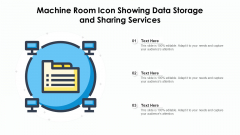 Machine Room Icon Showing Data Storage And Sharing Services Ppt PowerPoint Presentation Infographics Example PDF