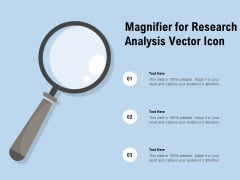 Magnifier For Research Analysis Vector Icon Ppt PowerPoint Presentation Styles Images