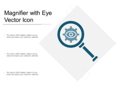 Magnifier With Eye Vector Icon Ppt PowerPoint Presentation Ideas Background Image