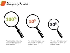 Magnify Glass Ppt PowerPoint Presentation Slides Show