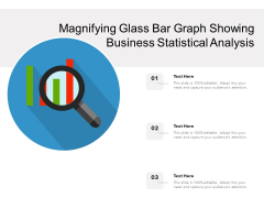 Magnifying Glass Bar Graph Showing Business Statistical Analysis Ppt PowerPoint Presentation File Sample PDF