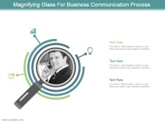 Magnifying Glass For Business Communication Process Ppt Design