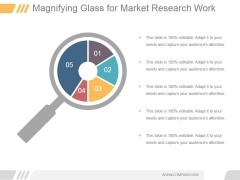 Magnifying Glass For Market Research Work Ppt PowerPoint Presentation Designs Download