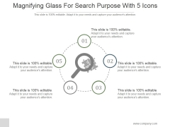 Magnifying Glass For Search Purpose With 5 Icons Ppt PowerPoint Presentation Pictures