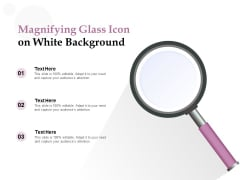 Magnifying Glass Icon On White Background Ppt PowerPoint Presentation Slides Designs Download