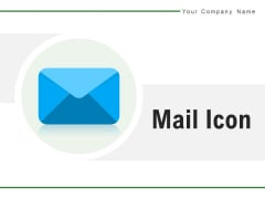 Mail Icon Employee Envelope Icon Ppt PowerPoint Presentation Complete Deck