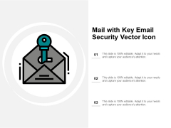 Mail With Key Email Security Vector Icon Ppt Powerpoint Presentation Icon Templates