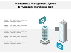 Maintenance Management System For Company Warehouse Icon Ppt PowerPoint Presentation Show Clipart PDF
