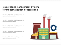 Maintenance Management System For Industrialization Process Icon Ppt PowerPoint Presentation Infographic Template Portfolio PDF