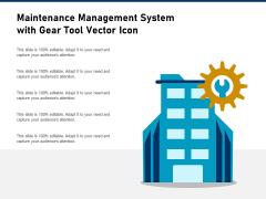 Maintenance Management System With Gear Tool Vector Icon Ppt PowerPoint Presentation Portfolio Portrait PDF