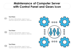 Maintenance Of Computer Server With Control Panel And Gears Icon Ppt PowerPoint Presentation File Ideas PDF