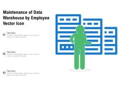 Maintenance Of Data Warehouse By Employee Vector Icon Ppt PowerPoint Presentation File Influencers PDF