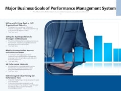 Major Business Goals Of Performance Management System Ppt PowerPoint Presentation Infographic Template Example Introduction PDF