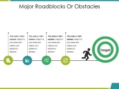 Major Roadblocks Or Obstacles Ppt PowerPoint Presentation Model Visual Aids