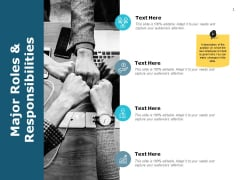 Major Roles And Responsibilities Ppt PowerPoint Presentation Layouts Maker