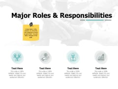 Major Roles And Responsibilities Ppt PowerPoint Presentation Outline Introduction