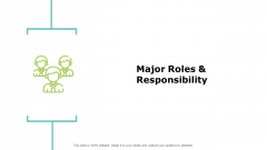 Major Roles And Responsibility Planning Ppt PowerPoint Presentation Infographic Template Slide