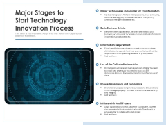 Major Stages To Start Technology Innovation Process Ppt PowerPoint Presentation Show Pictures PDF