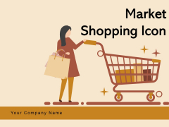 Maket Shopping Icon Retail Shop Price Tag Cash Counter Icon Ppt PowerPoint Presentation Complete Deck