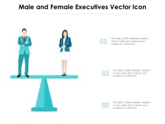 Male And Female Executives Vector Icon Ppt PowerPoint Presentation File Aids PDF