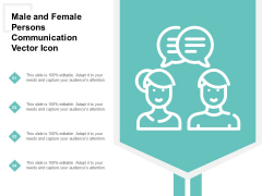 Male And Female Persons Communication Vector Icon Ppt PowerPoint Presentation Icon Slide Download
