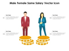 Male Female Same Salary Vector Icon Ppt PowerPoint Presentation File Show PDF