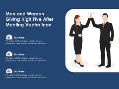 Man And Woman Giving High Five After Meeting Vector Icon Ppt PowerPoint Presentation Summary Slide Portrait