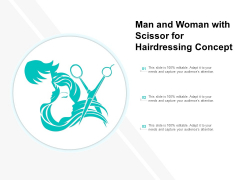 Man And Woman With Scissor For Hairdressing Concept Ppt PowerPoint Presentation Good