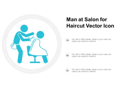 Man At Salon For Haircut Vector Icon Ppt PowerPoint Presentation Show Background Designs