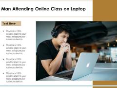 Man Attending Online Class On Laptop Ppt PowerPoint Presentation File Summary PDF
