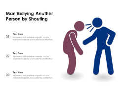 Man Bullying Another Person By Shouting Ppt PowerPoint Presentation File Graphic Images PDF