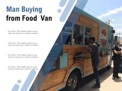 Man Buying From Food Van Ppt PowerPoint Presentation File Smartart
