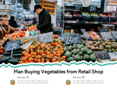 Man Buying Vegetables From Retail Shop Ppt PowerPoint Presentation File Clipart Images PDF