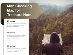 Man Checking Map For Treasure Hunt Ppt PowerPoint Presentation Styles Influencers PDF
