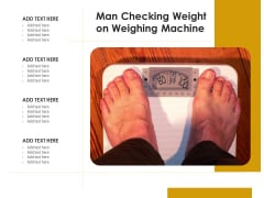 Man Checking Weight On Weighing Machine Ppt PowerPoint Presentation Gallery Clipart Images PDF