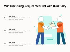 Man Discussing Requirement List With Third Party Ppt PowerPoint Presentation Styles Ideas PDF