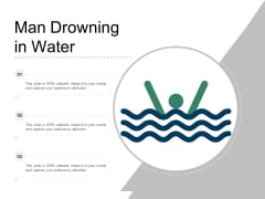 Man Drowning In Water Ppt PowerPoint Presentation Gallery Ideas