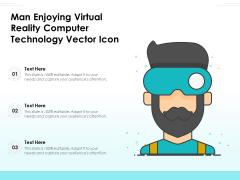 Man Enjoying Virtual Reality Computer Technology Vector Icon Ppt PowerPoint Presentation File Slide Portrait PDF