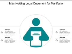 Man Holding Legal Document For Manifesto Ppt PowerPoint Presentation Layouts Layout