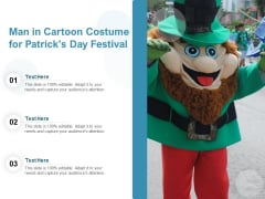 Man In Cartoon Costume For Patricks Day Festival Ppt PowerPoint Presentation Layouts Styles PDF
