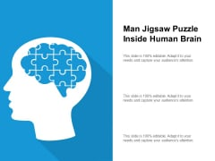 Man Jigsaw Puzzle Inside Human Brain Ppt PowerPoint Presentation Professional Example Introduction PDF