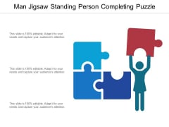 Man Jigsaw Standing Person Completing Puzzle Ppt PowerPoint Presentation Pictures Brochure PDF