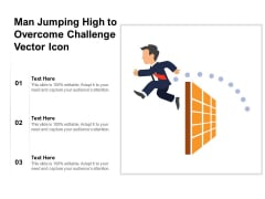 Man Jumping High To Overcome Challenge Vector Icon Ppt PowerPoint Presentation File Picture PDF