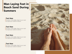 Man Laying Feet In Beach Sand During Summers Ppt PowerPoint Presentation Pictures Shapes PDF