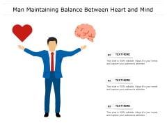 Man Maintaining Balance Between Heart And Mind Ppt PowerPoint Presentation File Slideshow PDF