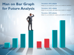 Man On Bar Graph For Future Analysis Ppt PowerPoint Presentation Ideas Smartart