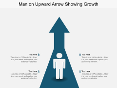 Man On Upward Arrow Showing Growth Ppt PowerPoint Presentation Model Demonstration