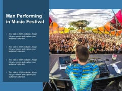 Man Performing In Music Festival Ppt Powerpoint Presentation Ideas Graphics